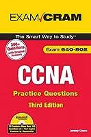 CCNA Practice Questions (Exam 640-802) (Exam Cram)