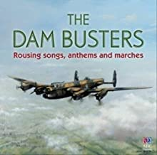 Dam Busters The: Rousing Songs, Anthems & Marches