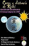 Curso a distancia de Reiki: El manual original de Arturo Mata de 1999 (Libros Yutaka nº 1)