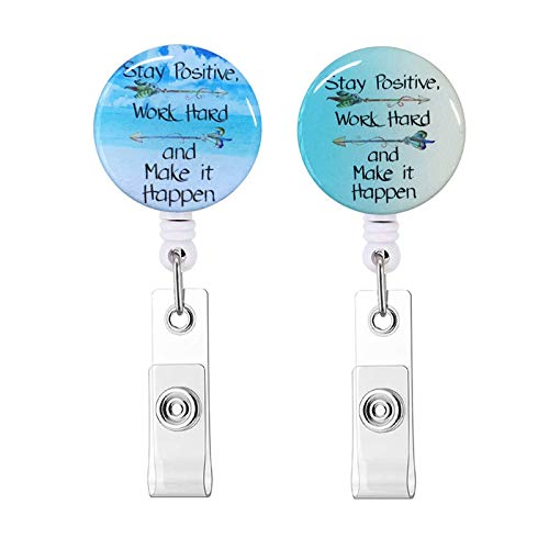 Nurse Badge Reel, Stay Positive Work Hard and Make It Happen Inspirational Quote Retractable ID Card Badge Holder with Alligator Clip, Name Nurse Decorative Badge Reel Clip on Card Holders