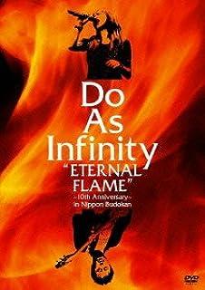 "Do As Infinity ""ETERNAL FLAME"" ~10th Anniversary~ in Nippon Budokan [DVD]"