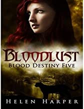 [ Bloodlust (Blood Destiny #05) by Harper, Helen ( Author ) Aug-2014 Compact Disc ]
