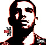 Songtexte von Drake - Thank Me Later