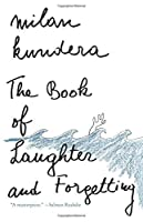 The Book of Laughter and Forgetting: A Novel (Perennial Classics)