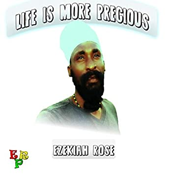 Life Is More Precious