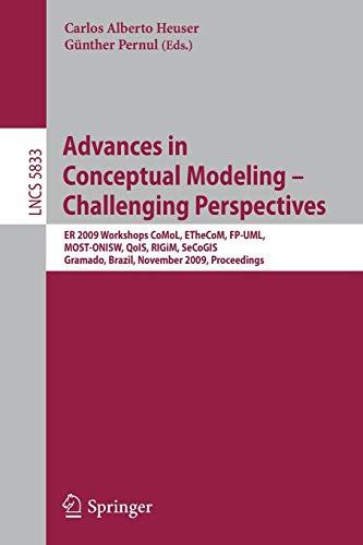 Advances in Conceptual Modeling - Challenging Perspectives: ER 2009 Workshops CoMoL, ETheCoM, FP-UML, MOST-ONISW, QoIS,