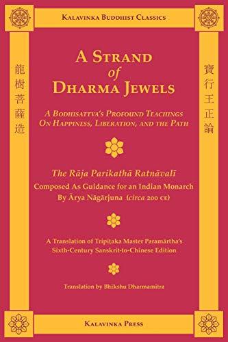 A Strand of Dharma Jewels (Kalavinka Buddhist Classics)