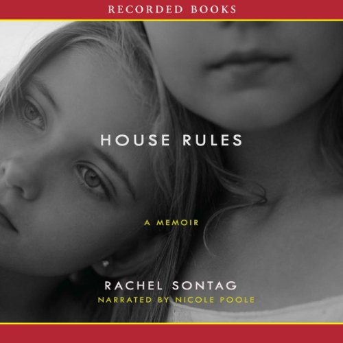 House Rules Audiobook By Rachel Sontag cover art