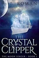 The Crystal Clipper: Large Print Edition