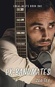 Ex-Bandmates (Local Beats Book 1) by [Zoe Lee, Matt Maenpaa]
