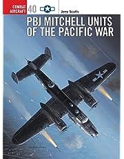PBJ Mitchell Units of the Pacific War: 40 (Combat Aircraft)