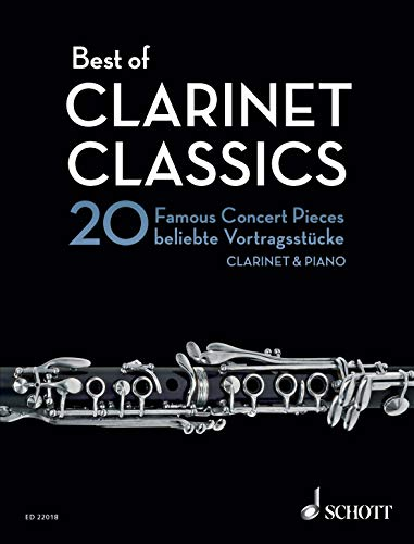 Best of Clarinet Classics: 20 Famous Concert Pieces for Clarinet in Bb and Piano (Best of Classics) (English Edition)