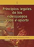Principios legales de los videojuegos y de los e-sports: 04 (Ciencia y técnica)