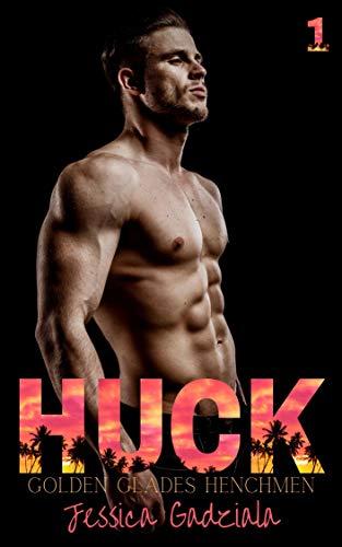 Huck (Golden Glades Henchmen MC Book 1) (English Edition)