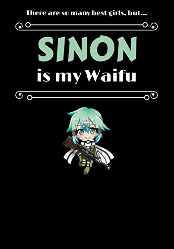 SINON - WAIFU JOURNAL – gift, novelty anime notebook / work book / diary for school, college, birthday, Christmas, secret Santa present (7x10 inches / 120 pages) (ANIME WAIFU NOTEBOOKS)