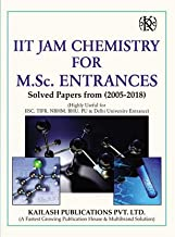 Iit Jam Chemistry For M.Sc. Entrances Solved Papers From (2005-2018)