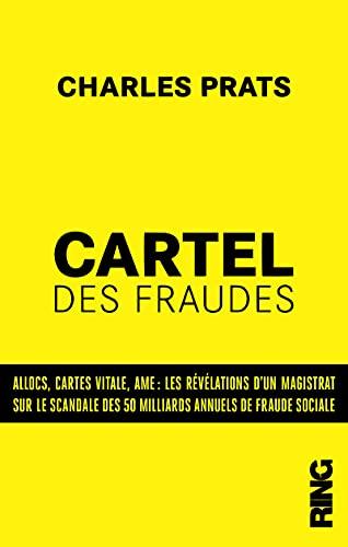 Le cartel des fraudes : les révélations d