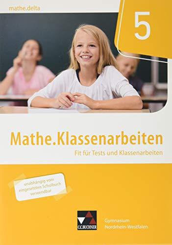 mathe.delta – Nordrhein-Westfalen / mathe.delta NRW Klassenarbeiten 5: Fit für Tests und Klassenarbeiten
