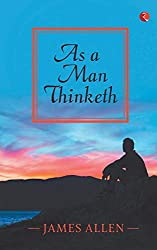 As a man thinketh book by James allen