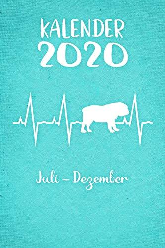 Kalender 2020: Türkiser Tageskalender Englische Bulldogge Herzschlag Hunde 2. Halbjahr Juli Dezember ca DIN A5 weiß über 190 Seiten