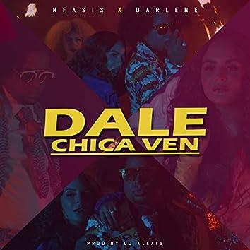 Dale Chica Ven