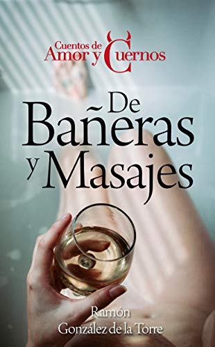 De bañeras y masajes de Ramón González de la Torre