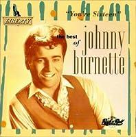 Best of Johnny Burnette: You're Sixteen by Johnny Burnette