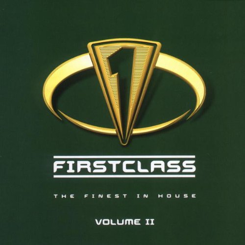 Firstclass - The Finest In House Volume II