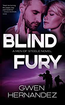 Blind Fury: A Military Romantic Suspense (Men of Steele Book 1) by [Gwen Hernandez]