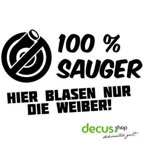 Decus 100% Sauger/Hier Blasen nur die Weiber // Sticker OEM JDM Style Aufkleber