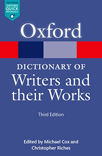 A Dictionary of Writers and their Works (Oxford Quick Reference Online) (English Edition)