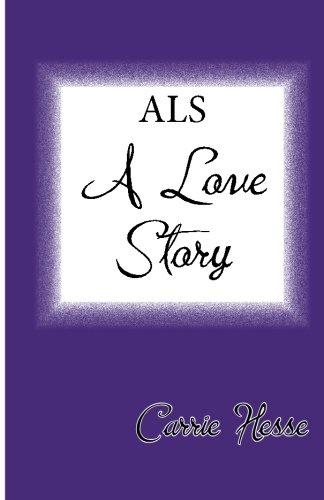 ALS – A Love Story