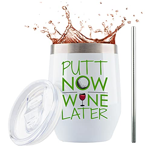 """Golf Gifts for Women - """"Putt Now, Wine Later"""" - 12 Ounce Stainless Steel Wine/Coffee Tumbler Mug w Sliding Lid and Straw - Funny Golf Wine Glass Themed Stuff for Golfing Women - Gifts for Golfers"""