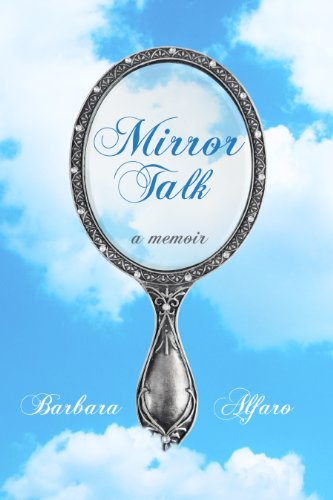 Book: Mirror Talk by Barbara Alfaro