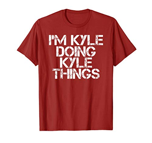 I'M KYLE DOING KYLE THINGS Shirt Funny Christmas Gift Idea
