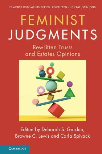 Feminist Judgments: Rewritten Trusts and Estates Opinions (Feminist Judgment Series: Rewritten Judicial Opinions) (English Edition)