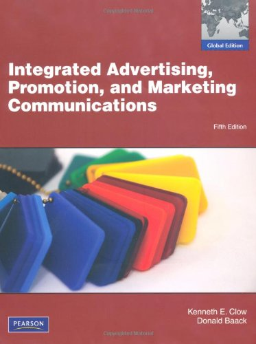 Integrated Advertising, Promotion and Marketing Communication W