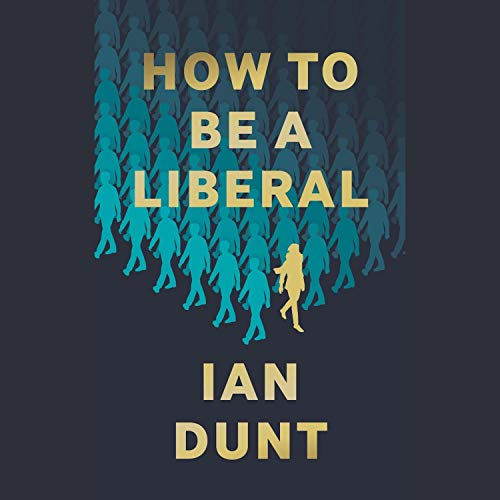 How to Be a Liberal cover art