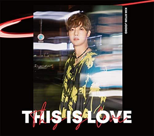 [Single]THIS IS LOVE – キム・ヒョンジュン[FLAC + MP3]