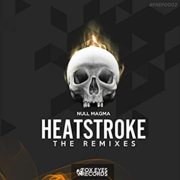 Heatstroke (The Remixes EP)