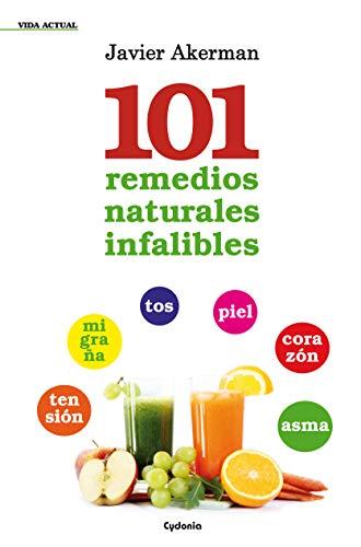 101 remedios naturales infalibles (Vida Actual nº 7)