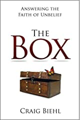 The Box: Answering the Faith of Unbelief by Craig Biehl (2015-10-01) Paperback