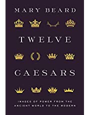 Twelve Caesars: Images of Power from the Ancient World to the Modern (Bollingen Series, 669)