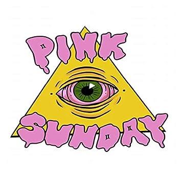 Pink Eye Sunday