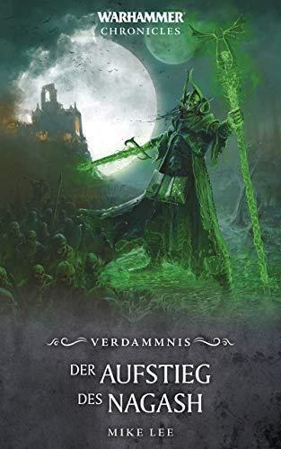 Der Aufstieg des Nagash (Warhammer Chronicles)
