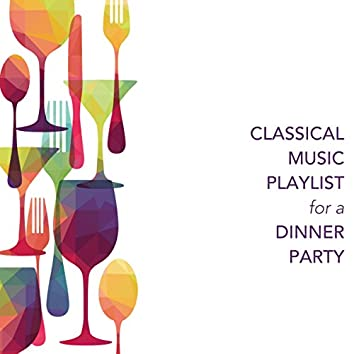 Classical Music Playlist for a Dinner Party