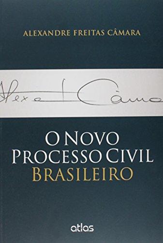 Novo Processo Civil Brasileiro, O