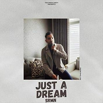 Just A Dream (Refix)