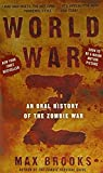 World War Z: An Oral History of the Zombie War (Three Rivers Press)