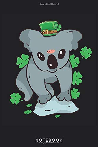 Notebook: Koala Bear Leprechaun with Shamrocks - St. Patrick's Day Notebook and Journal - Blank Wide Ruled - Funny St. Patrickss Day Accessories - St. Patrick's Day Gifts for Women, Men and Kids.